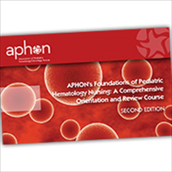 Foundations of Pediatric Hematology Nursing: A Comprehensive Orientation & Review Course 2nd Edition (Flash Drive) 2014