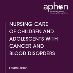 Nursing Care of Children and Adolescents with Cancer and Blood Disorders (2011)