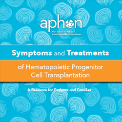 Symptoms and Treatments of Hematopoietic Progenitor Cell Transplantation Downloadable (2016)